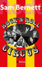 Rock and Roll Circus ebook by Sam Bernett