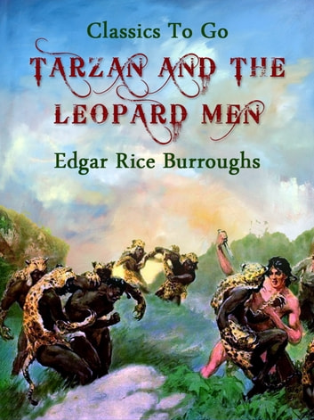Tarzan and the Leopard Men ebook by Edgar Rice Borroughs