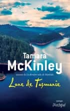 Lune de Tasmanie ebook by