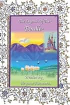 The Legend Of The Doodle ebook by Linda Anderson