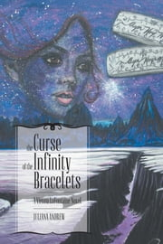 The Curse of the Infinity Bracelets - A Vienna LaFontaine Novel ebook by Juliana Andrew