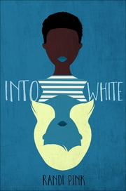 Into White ebook by Randi Pink