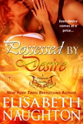 Possessed by Desire ebook by Elisabeth Naughton