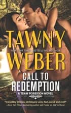 Call To Redemption (A Team Poseidon Novel, Book 3) ebook by Tawny Weber