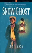 Snow Ghost ebook by Al Lacy