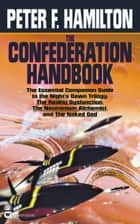 The Confederation Handbook ebook by Peter F. Hamilton