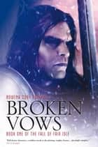 Broken Vows ebook by Rowena Cory Daniells