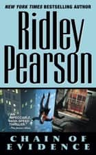 Chain of Evidence ebook by Ridley Pearson