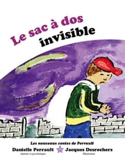 Le Sac à dos Invisible ebook by Danielle Perrault