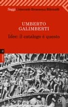 Idee: il catalogo è questo ebook by Umberto Galimberti