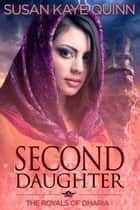 Second Daughter ebook by Susan Kaye Quinn