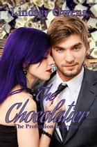 The Chocolatier ebook by Lindsey Owens