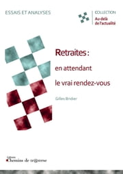Retraites : en attendant le vrai rendez-vous ebook by Kobo.Web.Store.Products.Fields.ContributorFieldViewModel