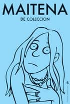 Maitena de coleccion 5 eBook by Maitena