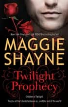 Twilight Prophecy e-kirjat by Maggie Shayne