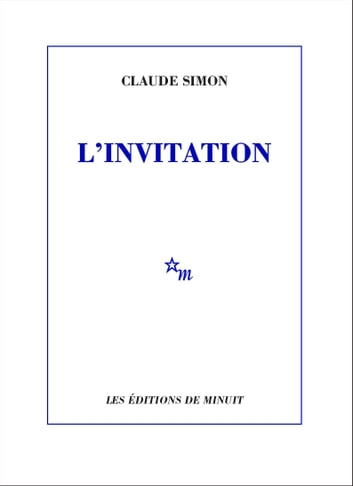 L'Invitation eBook by Claude Simon