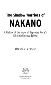 The Shadow Warriors of Nakano ebook by Stephen C. Mercado