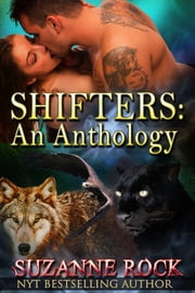 Shifters: An Anthology ebook by Suzanne Rock