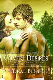 Covert Desires ebook by Sondrae Bennett