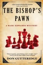 The Bishop's Pawn ebook by Don Gutteridge