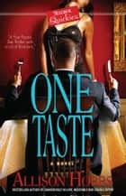One Taste ebook by Allison Hobbs