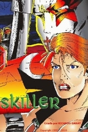 Skiller ebook by Ricardo Garay