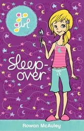 Go Girl: Sleep-over ebook by Rowan McAuley