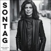 Sontag - Her Life and Work audiobook by Benjamin Moser