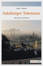 Salzburger Totentanz ebook by Ines Eberl