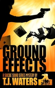 Ground Effects ebook by TJ Waters