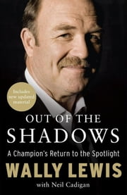 Out of the Shadows ebook by Neil Cadigan,Wally Lewis