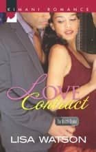 Love Contract (Mills & Boon Kimani) (The Match Broker, Book 1) ebook by Lisa Watson