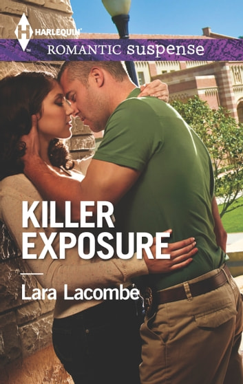 Killer Exposure ebook by Lara Lacombe