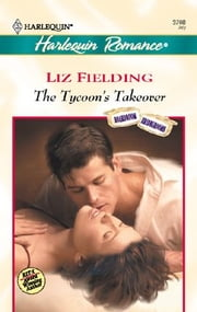 The Tycoon's Takeover ebook by Liz Fielding