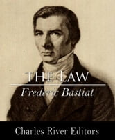The Law ebook by Frederic Bastiat