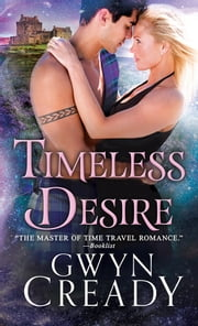 Timeless Desire ebook by Gwyn Cready