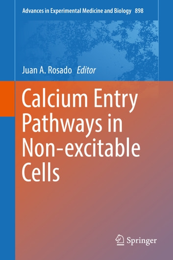 Calcium Entry Pathways in Non-excitable Cells ebook by