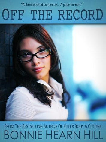 OFF THE RECORD ebook by Bonnie Hearn Hill