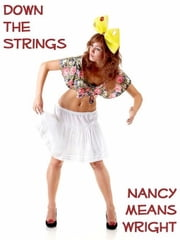 Down the Strings ebook by Nancy Means Wright