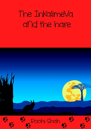 The Inkalimeva and the hare ebook by Roohi Shah