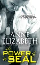 The Power of a SEAL ebook by Anne Elizabeth