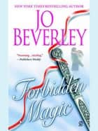 Forbidden Magic ebook by Jo Beverley