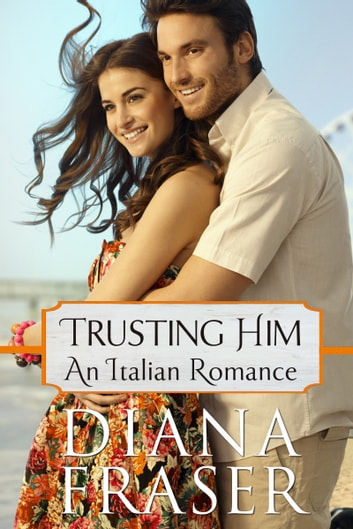 Trusting Him ebook by Diana Fraser