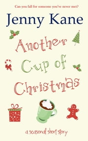 Another Cup of Christmas ebook by Jenny Kane