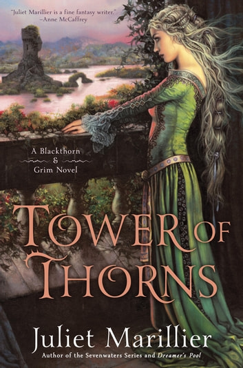 Tower of Thorns ebook by Juliet Marillier