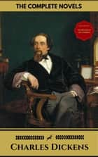 Charles Dickens: The Complete Novels (Gold Edition) (Golden Deer Classics) [Included audiobooks link + Active toc] ebook by Charles Dickens, Golden Deer Classics
