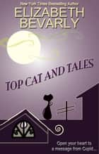 Top Cat and Tales ebook by Elizabeth Bevarly