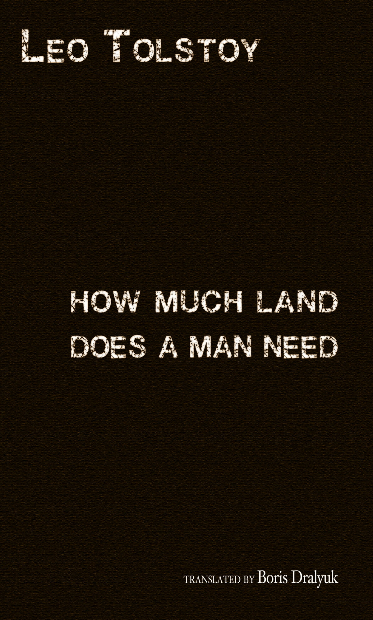 the greed of americans towards the indians in how much land does a man need by leo tolstoy - the story, how much land does a man need, by leo tolstoy is a story about americans taking advantage of the indians although it is set in russia, it is about the greed that many people had at the time and the outcome of that greed.
