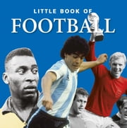 Little Book of Football ebook by Michael Heatley