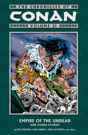 The Chronicles of Conan Volume 31 ebook by Roy Thomas